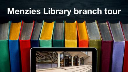 Menzies Library branch tour