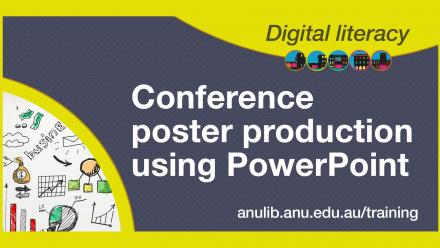 Digital literacy training - Conference poster production using powerpoint