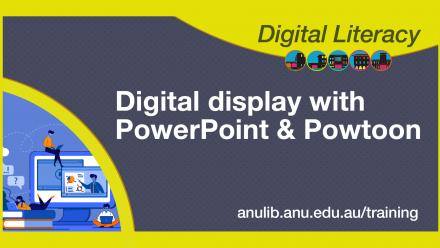 Digital literacy training - Digital display with PowerPoint and Powtoon
