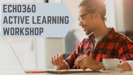 Echo360 Active Learning Workshop