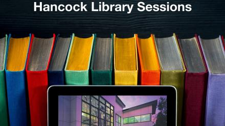 Hancock Library Discovery Session