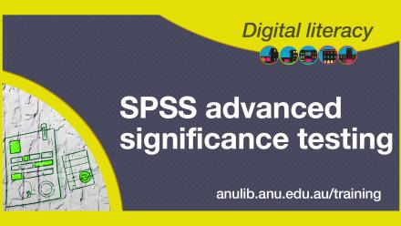 Digital literacy training - SPSS advanced significance testing