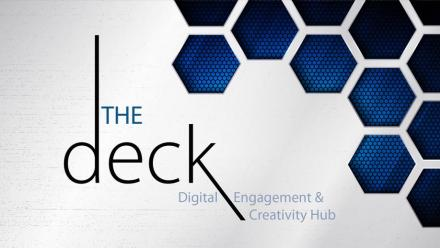 The Deck (Digital Engagement and Creativity Hub) - Weekly tech classes for educators and academics