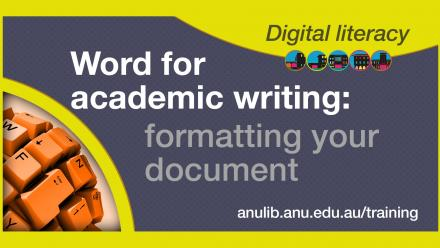Digital Literacy Training - Word for academic writing: formatting your document