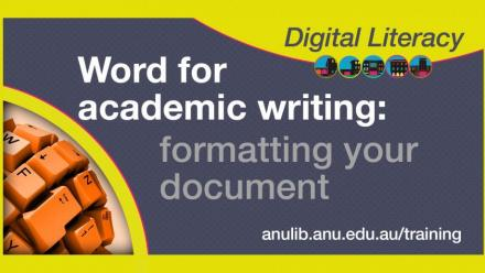 Digital Literacy Training: Word for academic writing - formatting your document