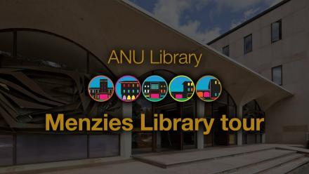 ANU Library tour - Menzies