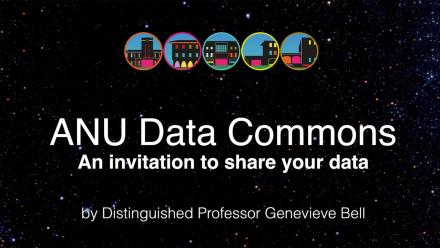 ANU Data Commons — an invitation to share your data