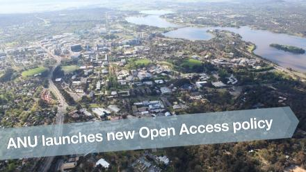 ANU launches new Open Access policy