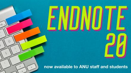 EndNote 20 - now available to ANU staff and students