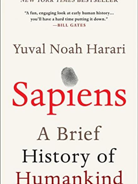 Sapiens: a brief history of humankind by Yuval Harari