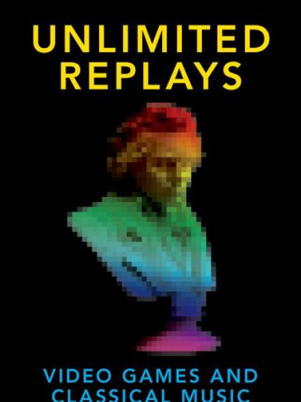 Unlimited replays: video games and classical music