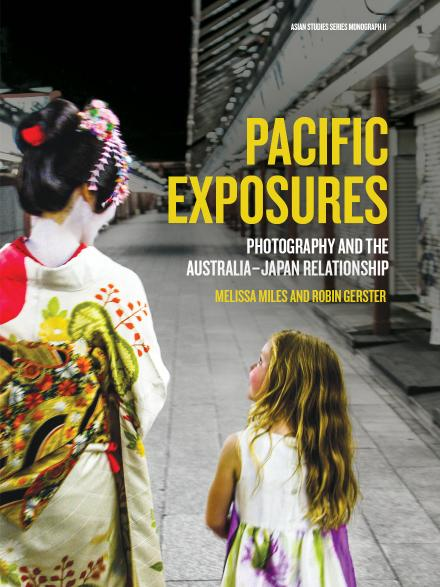 Pacific Exposures: photography and the Australia-Japan relationship
