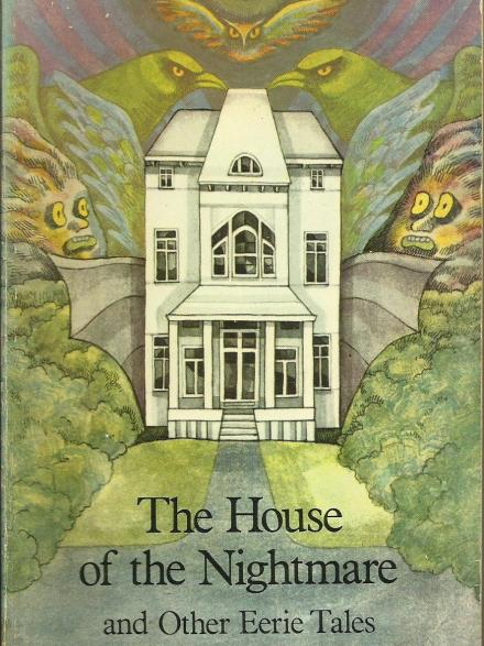 book cover: The House of the nightmare, and other eerie tales