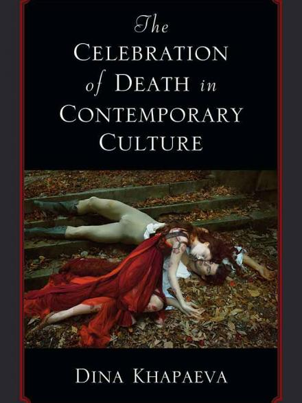 book cover: The celebration of death in contemporary culture