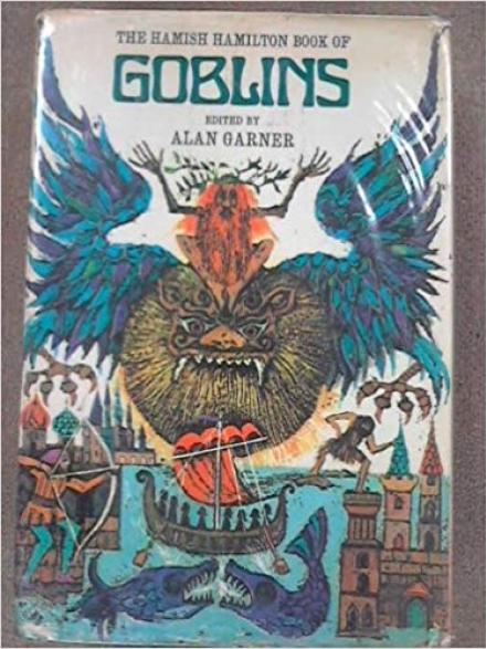 Book cover: The Hamish Hamilton book of goblins