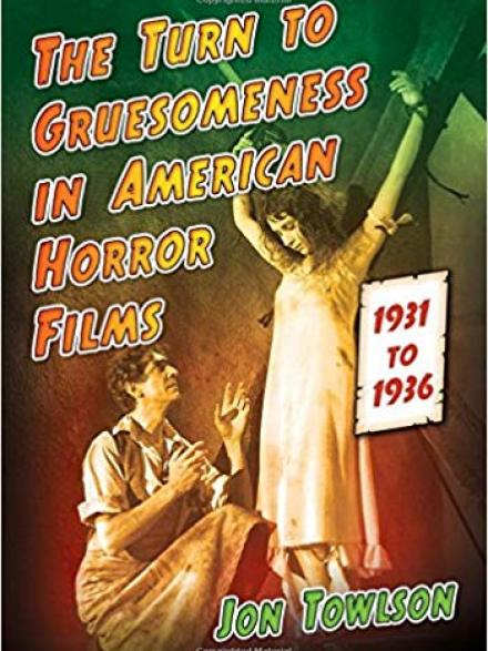 "book cover reads ""The turn to gruesomeness in American horror films"""