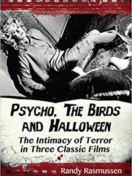 Book cover shows still from the Hitchcock movie 'The Birds'. Text reads 'Psycho, The BIrds and Halloween: the intimacy of terror in three classic films'