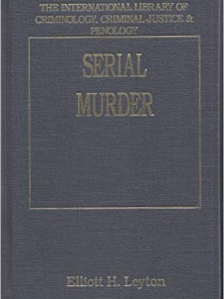 "book cover reads ""Serial murder : modern scientific perspectives"""
