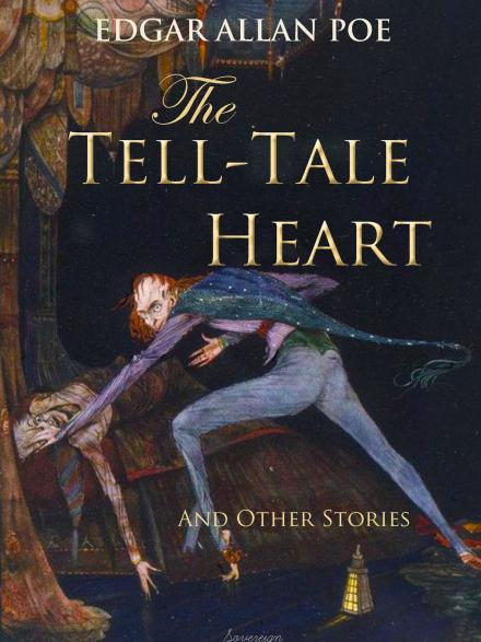 book cover: The Tell-Tale Heart and Other Stories by Edgar Allen Poe