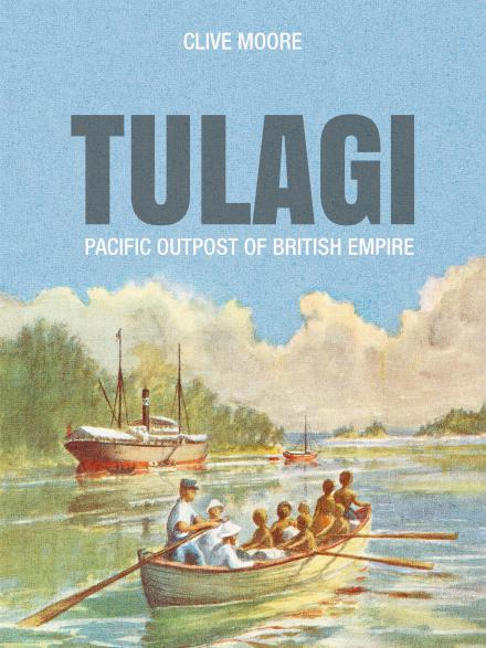 Tulagi: Pacific outpost of British empire