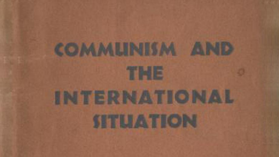 Communism and the international situation