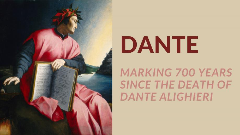 """Image of a 16th century painting of Dante - a man wearing a pink robe, holding a book, with a wreath of leaves around his head. text reads: """"Dante - marking 700 years since the death of Dante Alighieri"""""""