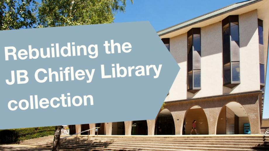 rebuilding the JB Chifley Library collection