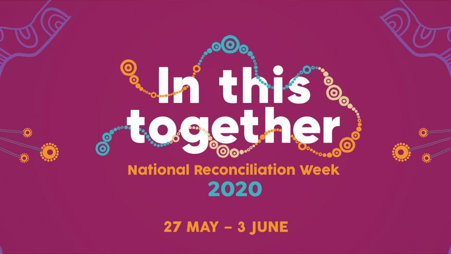 'In This Together' National Reconciliation Week - 27 May - 3 June 2020
